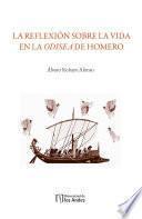 La reflexión sobre la vida en la Odisea de Homero
