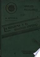 La Reforma y el Segundo Imperio