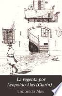 La regenta por Leopoldo Alas (Clarín)...