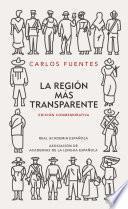 La región más transparente (Edición conmemorativa de la RAE y la ASALE)
