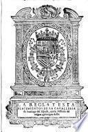 La Regla y Establecimientos de la Cavalleria de Santiago del Espada ... (por Garcia de Medrano.)