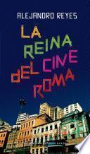 La reina del cine Roma