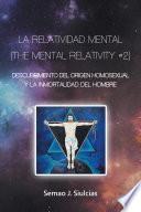 La Relatividad Mental (The Mental Relativity #2)