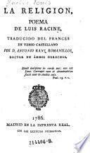 La Religion, poema de Luis Racine, trad. por Antonio Ranz Romanillos