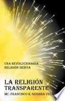 La Religión Transparente