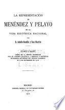 La representación de Menéndez y Pelayo en la vida histórica nacional