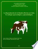 La reproducción de la hembra bovina en Cuba: un enfoque agroecolígico y epizootiológico