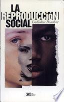 La Reproducción Social