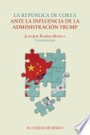 La república de Corea ante la influencia de la administración Trump