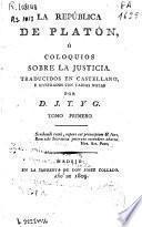 La República de Platón, o coloquios sobre la justicia