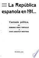 La República Española en 191-