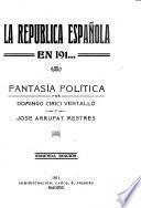 La republica española en 191...
