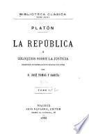 La República; o, Coloquios sobre la justicia