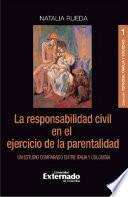 La responsabilidad civil en el ejercicio de la parentalidad
