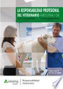 La responsabilidad profesional del veterinario