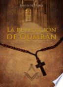 La revelación de Qumrán
