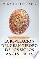 La revelación del gran tesoro de los siglos ancestrales