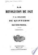 La revolucion de 1857 y la Hecatombe de Quinteros