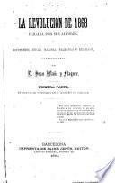 La Revolución de 1868 juzgada por sus autores