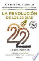 La revolución de los 22 días (Colección Vital)