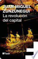 La revolución del capital (La revolución humana. Una historia de la civilización 6)