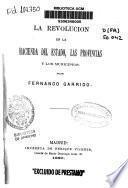 La revolución en la Hacienda del Estado, las provincias y los municipios