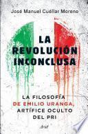 La revolución inconclusa