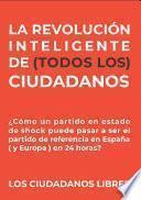 LA REVOLUCIÓN INTELIGENTE DE (TODOS LOS) CIUDADANOS