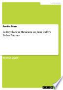 La Revolucion Mexicana en Juan Rulfo's Pedro Paramo