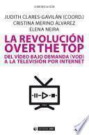 La revolución over the top
