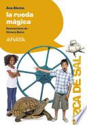 La rueda mágica