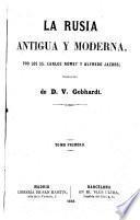 La Rusia Antigua y Moderna