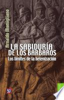 La sabiduría de los bárbaros