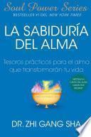 La Sabiduria del Alma (Soul Wisdom; Spanish edition)