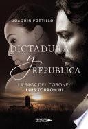 La saga del coronel Luis Torrón III