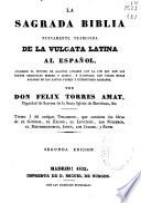 La sagrada Biblia nuevamente traducida de la Vulgata latina al español