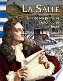 La Salle: Uno de los primeros exploradores de Texas (Early Texas Explorer)