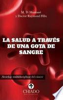 La salud a través de una gota de sangre. Abordaje multidisciplinar del cáncer