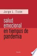La salud emocional en tiempos de pandemia