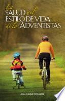 La salud y el estilo de vida de los adventistas