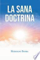 La Sana Doctrina
