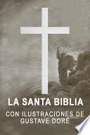 La Santa Biblia con ilustraciones de Gustave Dore