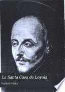 La Santa casa de Loyola
