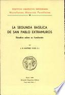 La segunda basílica de San Pablo Extramuros