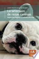 La selección de razas caninas