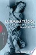 La Semana Trágica de la Iglesia en España (8-14 octubre de 1931)