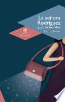 La señora Rodríguez y otros mundos