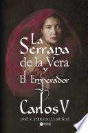 La Serrana de la Vera y el Emperador Carlos V