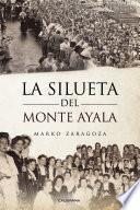 La Silueta del Monte Ayala
