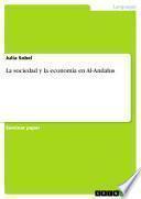 La sociedad y la economía en Al-Andalus